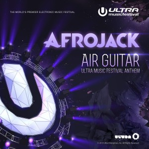 Afrojack-Air-Guitar-Ultra-Music-Festival-Anthem-iTunes