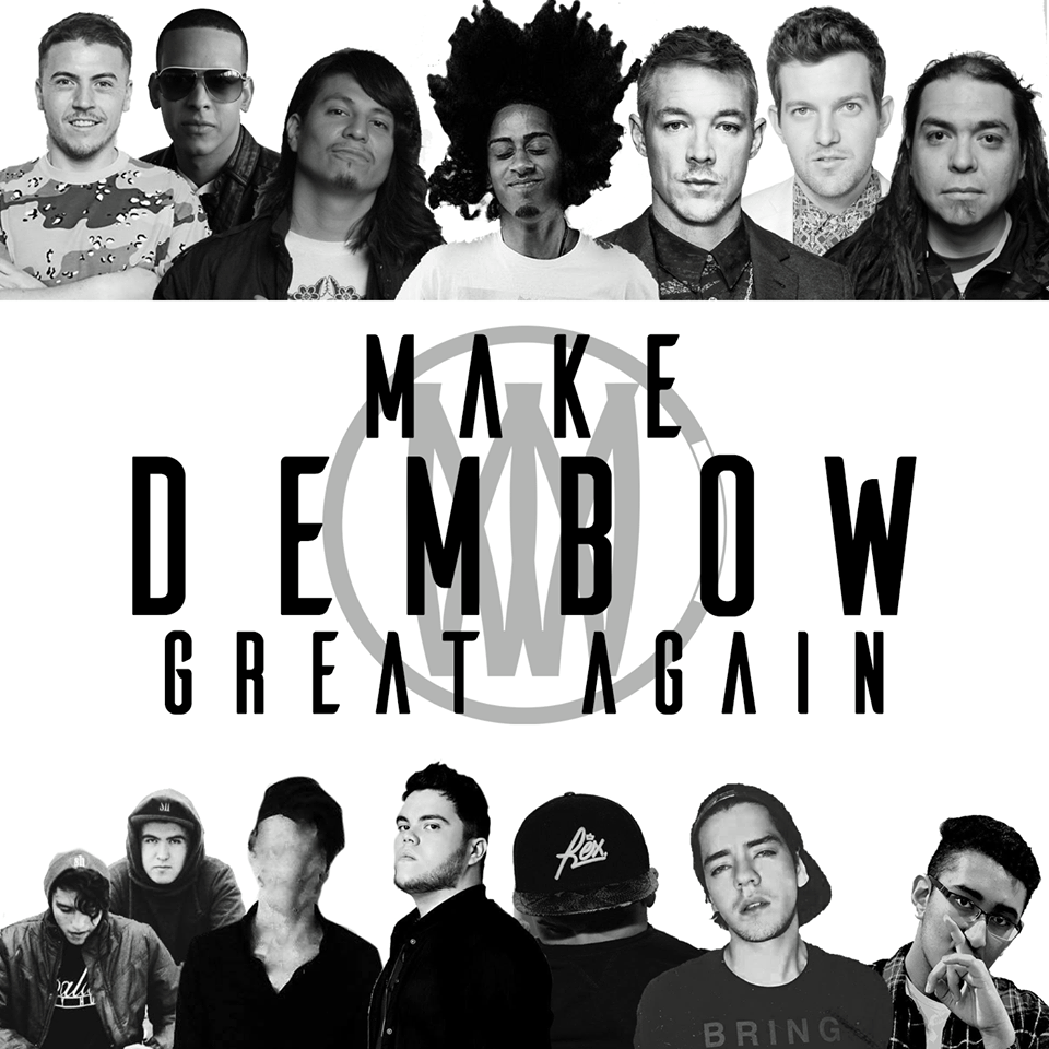 make-dembow-great-again