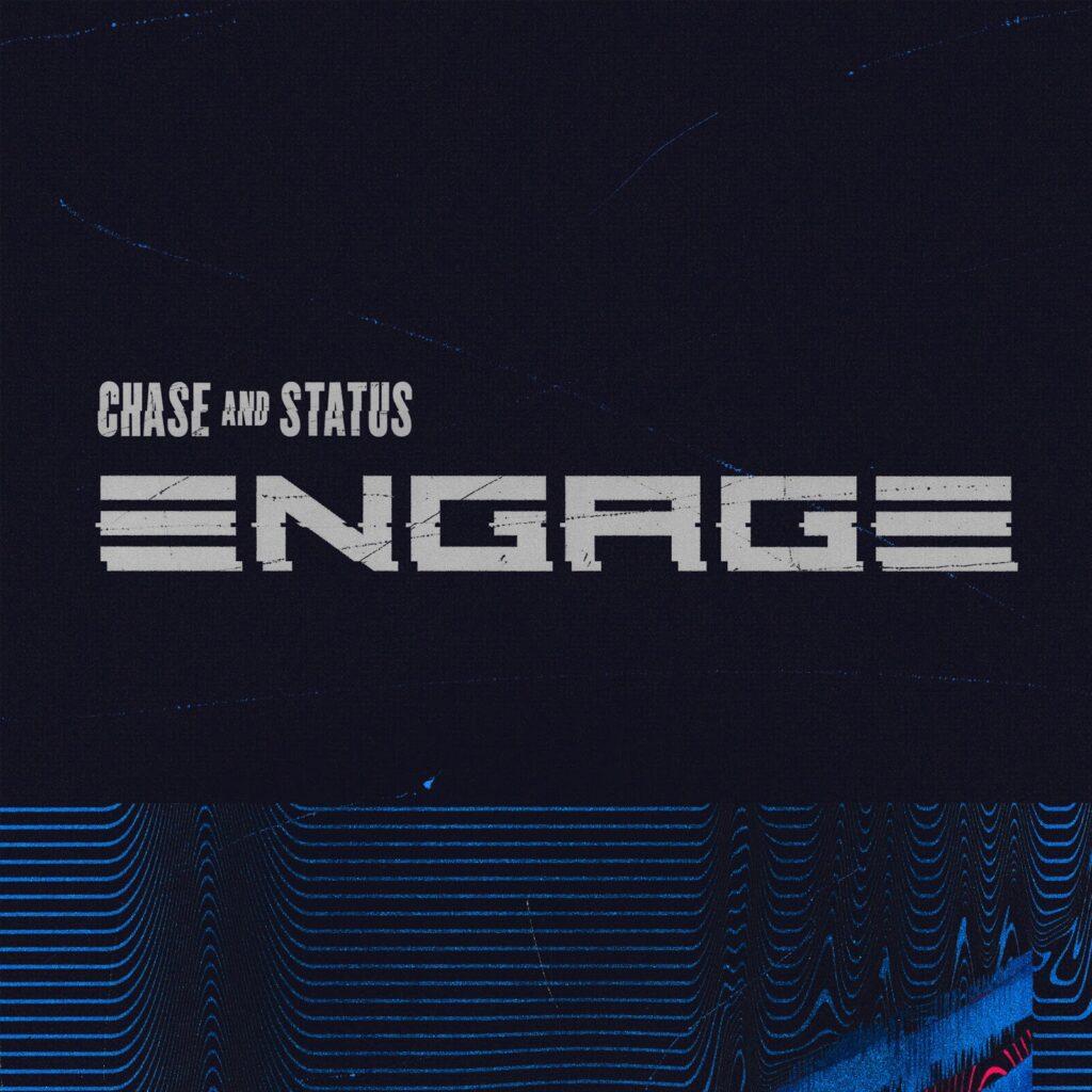 Chase & Status Engage