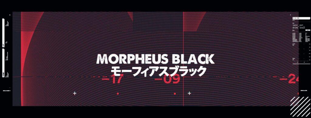 Morpheus Black Label